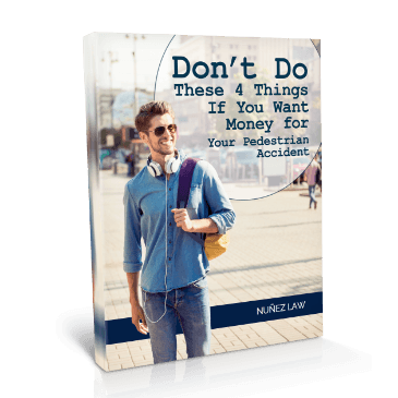Dont Do These 4 Things If You Want Money For Your Pedestrian Accident - Nunez Law